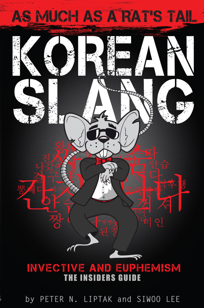 New cover of Korean Slang - As much as a Rats Tail